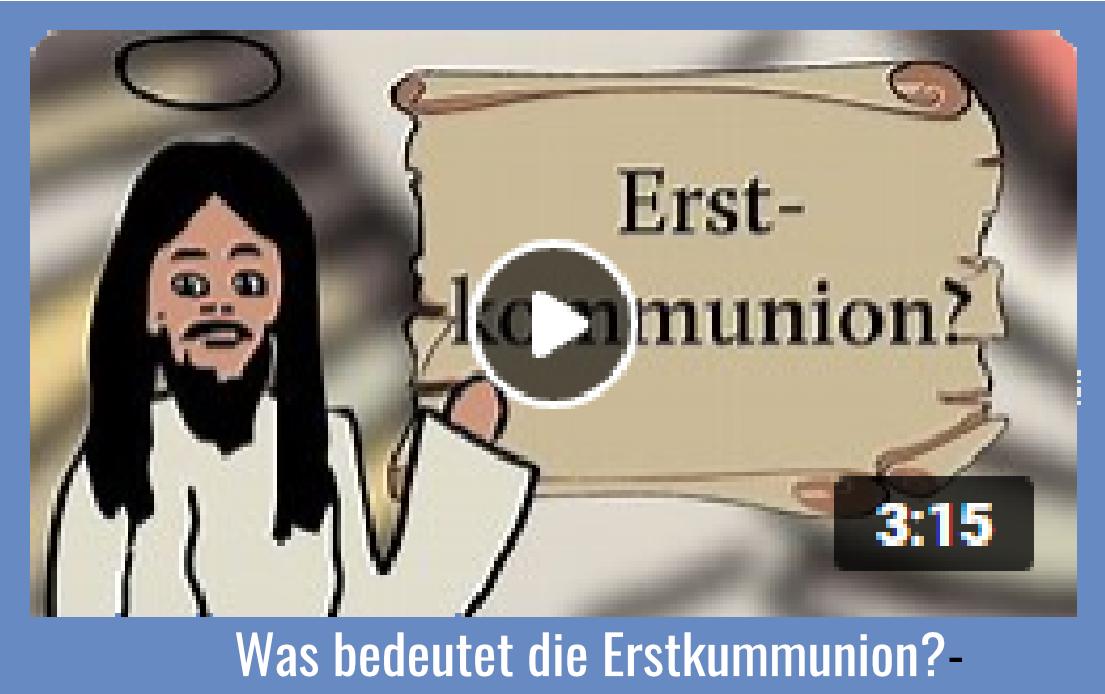 Was bedeutet die Erstkommunion